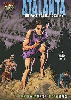 Atalanta: The Race Against Destiny Graphic Myths And Legends