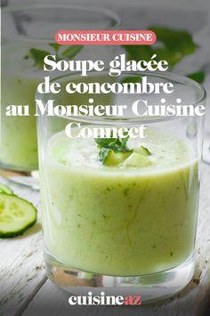 La soupe glacée de concombre au Monsieur Cuisine Connect est à servir à l'apéritif en été !  #recette#cuisine#soupe#comcombre #soupefroide #ete #robotculinaire #MonsieurCuisine #aperitif #apero Food And Drink, Pudding, 3d, Drinks, Desserts, Cream Soups, Cooking Recipes, Vegetable Tian, Drinking