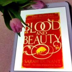 """Except these days saints are in short supply, particularly inside the Roman conclave of cardinals."" Bloody and Beauty by Sarah Dunant    Never read anything about the Borgias before, but really enjoyed this book. Anyone got any suggestions from this era?    Review link in bio."