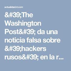 'The Washington Post' da una noticia falsa sobre 'hackers rusos' en la red eléctrica de EE.UU. - RT