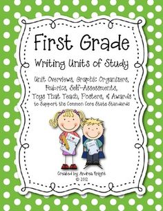 First Grade Writing Units of Study {Supports the Common Core}  162 pages, $