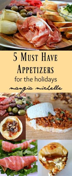 These are 5 must make appetizers for the holidays ~ www.mangiamichelle.com