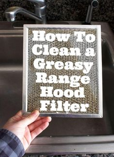 Kitchen Cleaning Lessons: A Greasy Range Hood Filter