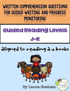Evidence Based Question Stems Aligned to Reading A-Z levels J-K