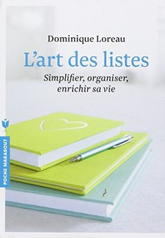 L ART DES LISTES de Dominique Loreau http://www.amazon.fr/dp/2501087674/ref=cm_sw_r_pi_dp_H4jwvb17D6XN6