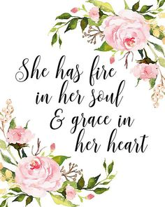 She has Fire in her Soul and Grace in her Heart Printable Art | Etsy