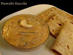 Nawabi Gucchi   Mushrooms in Cashewnut Gravy