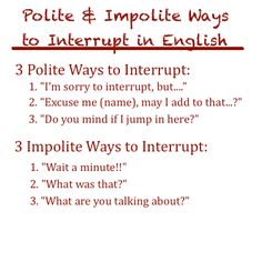 Forum | ________ Learn English | Fluent LandPolite and Impolite Ways to Interrupt in English | Fluent Land