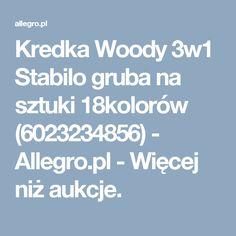 Kredka Woody 3w1 Stabilo gruba na sztuki 18kolorów (6023234856) - Allegro.pl - Więcej niż aukcje.