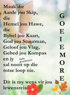 Good Morning Inspirational Quotes, Good Morning Quotes, Lekker Dag, Afrikaanse Quotes, Goeie More, Good Morning Wishes, Positive Words, Bible Quotes, Bible Verses