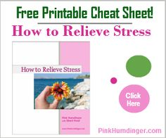 Grab your free printable Cheat Sheet and find out 'How to Relieve ...