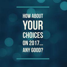 Today. Make good choices   #goodchoices #2017 #yearinreview #2017choices #2017review #choices #december #december2017 #mexico 31.12.2017