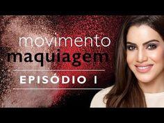 Em busca do olhar ideal | Episódio 1 Movimento Maquiagem com Camila Coelho e…