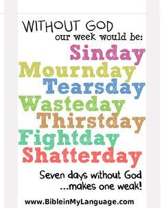 7 days without God...