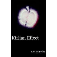 Kirlian Effect (Kindle Edition)