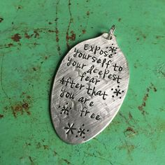 Stamped Vintage Upcycled Spoon Jewelry Pendant - Jim Morrison Quote - Expose Yourself To Your Deepest Fear After That You Are Free by JuLieSJuNQueTiQue on Etsy
