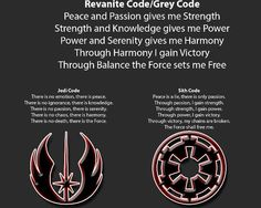 Grey jedi code interesting how a nearly noble passion turns one to the dark side and the Jedi council has an issue with many great leaders and smart padawans turning to the dark side... Perhaps the light requires one to be sheep, and in that case.. Maybe the dark side aren't so 'evil..'