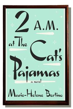 Marie-Helene Bertino, author of 2 a.m. at the Cat's Pajamas #30Authors