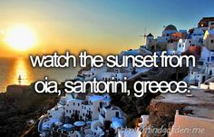 watch the sunset from oia, santorini, greece.