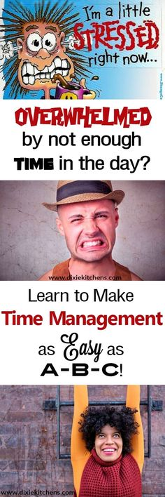 Staying organized is hard for almost all of us, especially when we wear so many hats. I've got good news for you, though.  Time management is easier than you think.  In fact, you can make time management as easy as A-B-C!