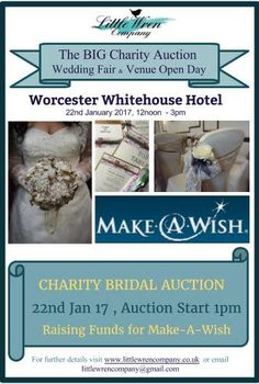 Lilly Dilly's will be supporting this fab event raising money for Make-A-Wish charity. #lillydillys #wedding #fayre #auction #charity #make-a-wish #worcester