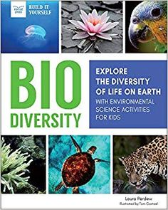 Biodiversity: Explore the Diversity of Life on Earth with Science Activities for Kids introduces middle schoolers to the evolution of life on Earth. Diversity Activities, Science Activities For Kids, Science Books, Stem Activities, Science Projects, Next Generation Science Standards, Experiential Learning, Middle Schoolers, Building For Kids