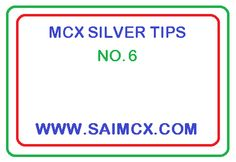 free commodity tips | mcx silver tips
