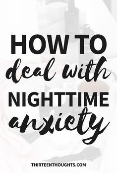 """How to deal with nighttime anxiety. I've had an anxious mind, ever since I can remember. Long before I even knew what """"anxiety"""" was, that it was a """"thing"""" Deal With Anxiety, Anxiety Tips, Anxiety Help, Stress And Anxiety, Anxiety Cure, Overcoming Anxiety, Anxiety Relief, Health"""