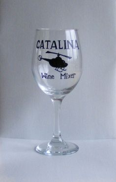 Catalina Wine Mixer funny wine glass by braintees on Etsy, $20.00