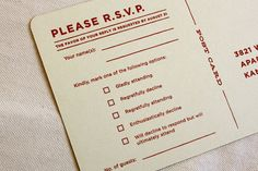 Morgan Ashley Allen     Originality can be found in the text as well as the design. These invitations by  Morgan Ashley Allen  employed humourous reply cards for guests to RSVP.