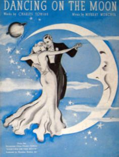 "Vintage sheet music: ""Dancing On The Moon"" - (1935) Art Deco crescent moon, couple dancing"