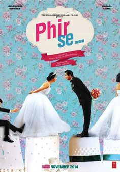 Phir Se Movie Review, Cast, Poster, Song, Release Date, Trailer, Wiki