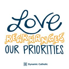 In todays Gospel reading Jesus asks his disciples to rearrange some of their priorities so they can Go and proclaim the kingdom of God. When has love of God or others caused you to rearrange your priorities? Today's Gospel Reading, Catholic Confirmation, Dynamic Catholic, The Kingdom Of God, Priorities, Gods Love, Inspire Me, Mindfulness, Sayings