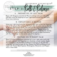 Step 3 Roll & Release - Raindrop Technique collection includes: Seven Single Oils (5-ml bottles) Thyme Basil Peppermint Oregano Wintergreen Cypress Marjoram Two Oil Blends (5-ml bottles) Valor® Aroma Siez™ Also Contains 8-oz. Ortho Ease® Massage Oil 8-oz. V-6™ Vegetable Oil Complex By Young living