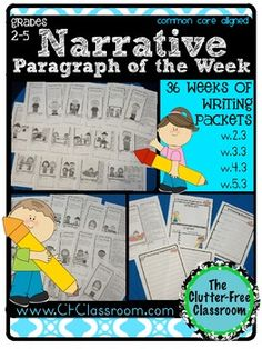 Narrative of the Week: 36 Writing Paragraph Packets {Common Core Aligned 2-5} 240 pages of printables W.2.3 W.3.3 W.4.3 and W.5.3