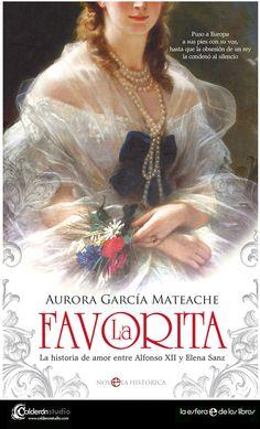 Un avance: La Favorita novela histórica de Aurora García Mateache cuya cubierta he diseñado para La Esfera de los Libros