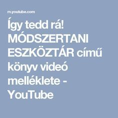 Így tedd rá! MÓDSZERTANI ESZKÖZTÁR című könyv videó melléklete - YouTube Activities For Kids, Ted, Dance, Songs, Youtube, Folk, Crafts, Dancing, Manualidades