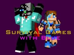 Survival Games w/ Blue - YouTube