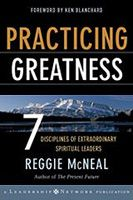 """Practicing Greatness"" by Reggie McNeal"