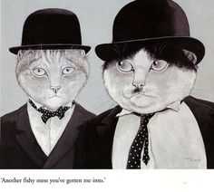 Another fishy mess you've gotten me into. Movie Cats by Susan Herbert.