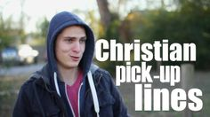 Christian Pickup Lines by T Sam Pierce. Share it with your friends!!! ...the video... not the pickup lines...