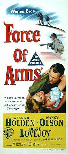 Force of Arms - William Holden & Nancy Olsen