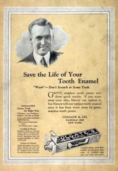 This was a toothpaste ad of the 1920's. It shows that people were still smart back in the day. I think its cool colgate is still around for this long.