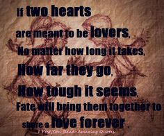 Two Hearts, love, quotes, soul mate, lovers, forever