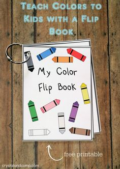 Printable Color Flash Card Flip Book teach colors to kids with a DIY flip book (free printable) Preschool Colors, Teaching Colors, Teaching Toddlers Colors, Color Activities For Toddlers, Lesson Plans For Toddlers, Preschool Classroom, Preschool Activities, Alphabet Activities, Crayon Themed Classroom