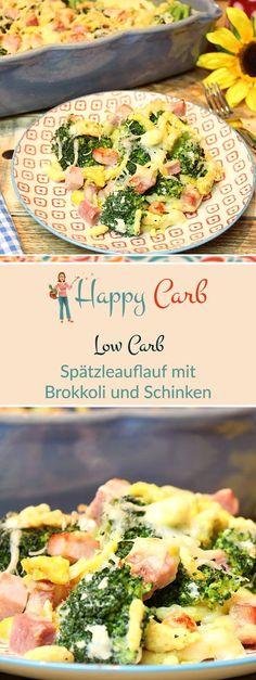 Ein leckerer Auflaufklassiker, Low Carb verwandelt. Low Carb Rezepte von Happy Carb. https://happycarb.de/rezepte/fleisch/spaetzleauflauf-mit-brokkoli-und-schinken/