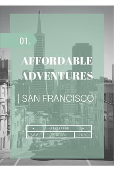 Affordable Adventures: San Francisco