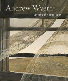 Nancy K. Anderson Andrew Wyeth Looking Out, Lookin