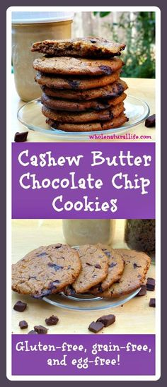 Cashew Butter Chocolate Chip Cookies: Grain-free, Gluten-free, Egg-free