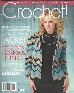 Crochet magazine Maroma jacket Crossroads tunic The double bullion Fall projects